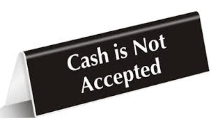 Cash is not accepted - mobile wallets play a big part in transitioning to a cashless society.