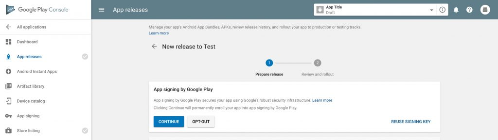 Using Google App Signing when adding your app to Google Play